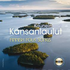 Kauneimmat kansanlaulut – Finnish Folk Songs (+cd)