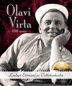 Olavi Virta 100 vuotta (+cd)lauluja elämästä ja valkokankaalta